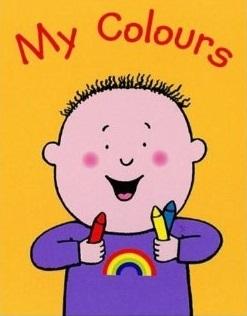 My Colours  by  Nick Sharratt
