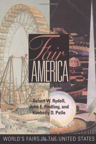 Fair America  by  Robert W. Rydell