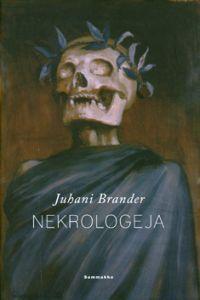 Nekrologeja  by  Juhani Brander