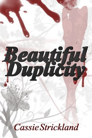Beautiful Duplicity (Armstrong Securities, #1) Cassie Strickland