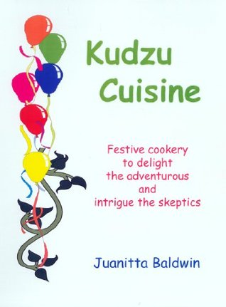 Kudzu Cuisine Juanitta Baldwin