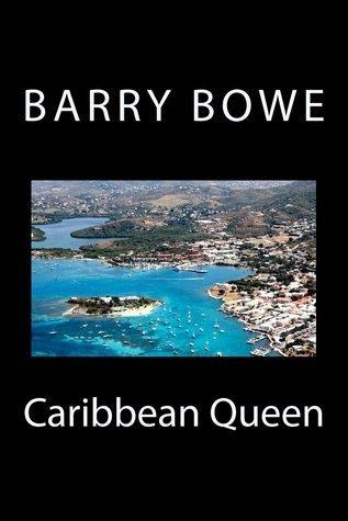 Caribbean Queen Barry Bowe
