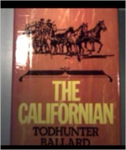 Gold In California Todhunter Ballard