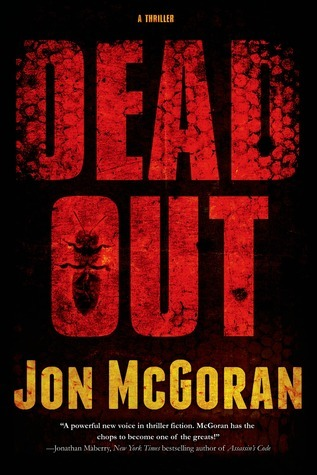 Deadout: A Thriller  by  Jon McGoran
