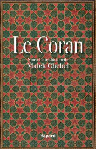 Le Coran  by  Malek Chebel
