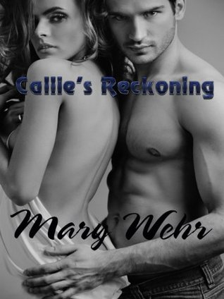 Callies Reckoning Mary Wehr
