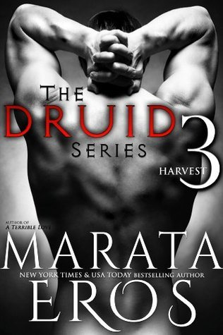 Harvest (The Druid Series, #3)  by  Marata Eros