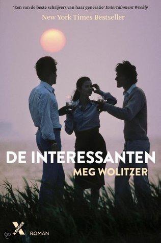 De interessanten  by  Meg Wolitzer