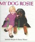My Dog Rosie Isabelle Harper
