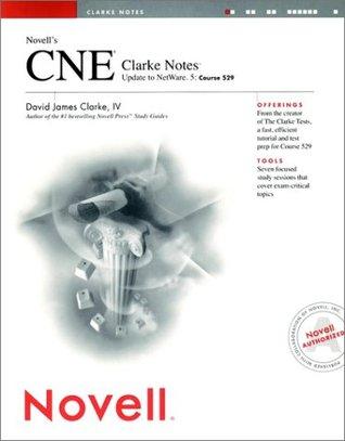 Novells Cne Update To Netware 5 Study Set  by  David James Clarke IV