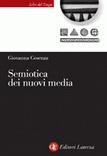 Semiotica dei nuovi media  by  Giovanna Cosenza