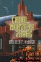 China Montaña Zhang Maureen F. McHugh