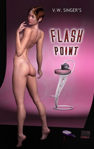 Flash Point  by  V.W. Singer