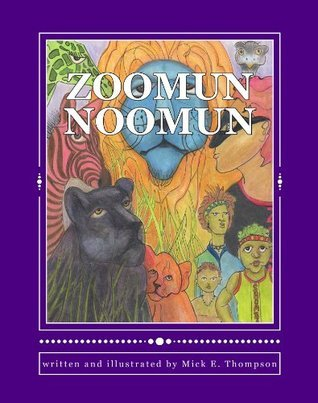 Zoomun Noomun  by  Mick Thompson