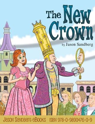 The New Crown Jason Sandberg