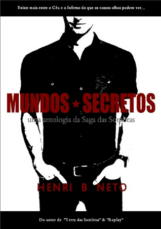 Mundos Secretos  by  Henri B. Neto