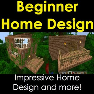 Beginner House Design: Minecraft House Ideas Series  by  Solano Apps