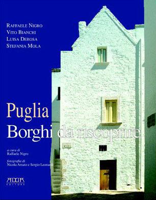Puglia: borghi da riscoprire  by  Raffaele Nigro