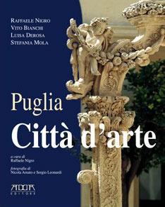 Puglia: città darte  by  Raffaele Nigro