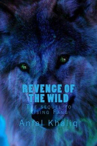 Revenge Of The Wild Anfal Khaliq