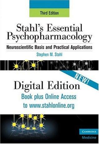 Stahls Essential Psychopharmacology Online: Print and Online Stephen M. Stahl