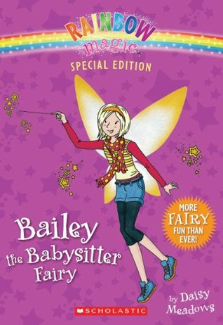 Bailey the Babysitter Fairy Daisy Meadows