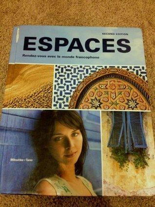 Espaces Rendez-vous Avec Le Monde Francophone Student Edition w/ Supersite Passcode  by  Cherie Mitschke