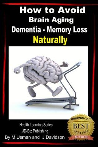 How to Avoid Brain Aging - Dementia - Memory Loss - Health Learning Series John Davidson