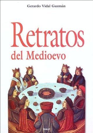 Retratos del medioevo  by  Gerardo Vidal Gúzman