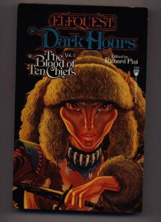 Dark Hours (Elfquest : the Blood of 10 Chiefs, Vol 5) Richard Pini
