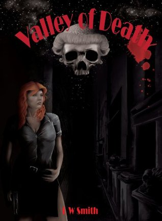 Valley of Death (Death Series) L.W. Smith