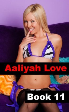 Aaliyah Love Book 11: Good Girl - Gone Bad  by  R.A. Ravenhill