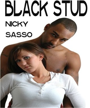Black Stud - Erotic story  by  Nicky Sasso