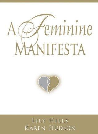 A Feminine Manifesta Lily Hills