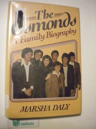 The Osmonds: A Family Biography  by  Marsha Daly