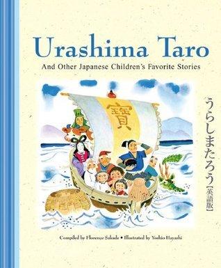 Urashima Taro and Other Japanese Childrens Favorite Stories  by  Florence Sakade