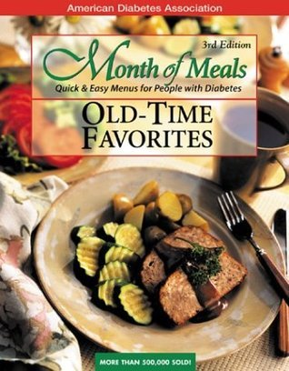 Month of Meals: Old-Time Favorites  by  American Diabetes Association