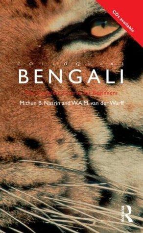 Colloquial Bengali Mithun B. Nasrin