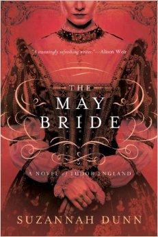 The May Bride: A Novel Suzannah Dunn