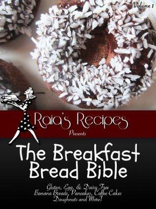 The Breakfast Bread Bible Raia Torn