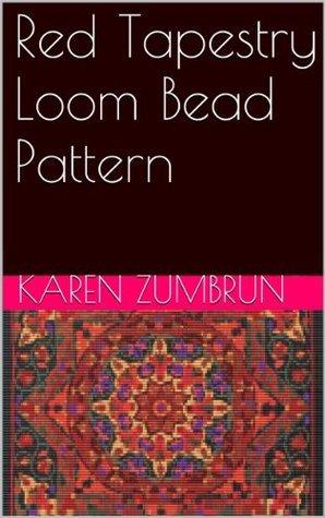 Red Tapestry Loom Bead Pattern  by  Karen Zumbrun