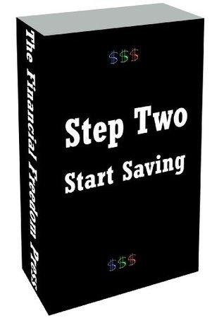 Step Two: Start Saving  by  Staff Writer