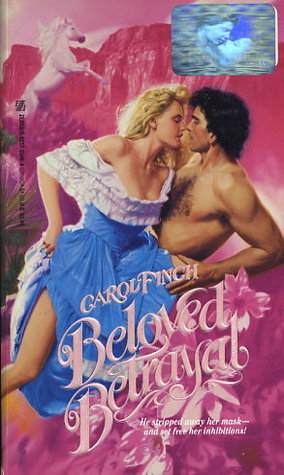 Beloved Betrayal  by  Carol Finch