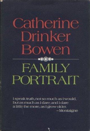 Family portrait  by  Catherine Drinker Bowen