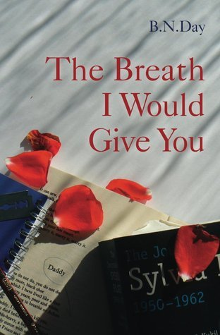 The Breath I Would Give You B N Day