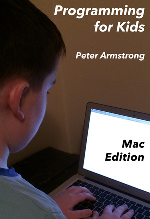 Programming for Kids Peter Armstrong
