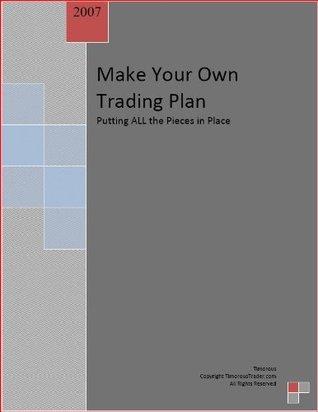Make Your Own Trading Plan Timorous