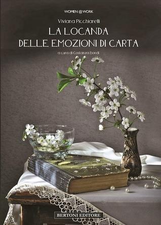 La Locanda delle emozioni di carta  by  Viviana Picchiarelli