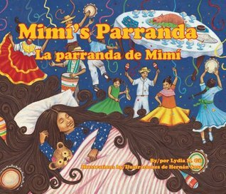 Mimis Parranda/La Parranda de Mimi  by  Lydia M. Gil