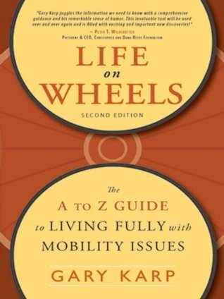 Life on Wheels Gary Karp
